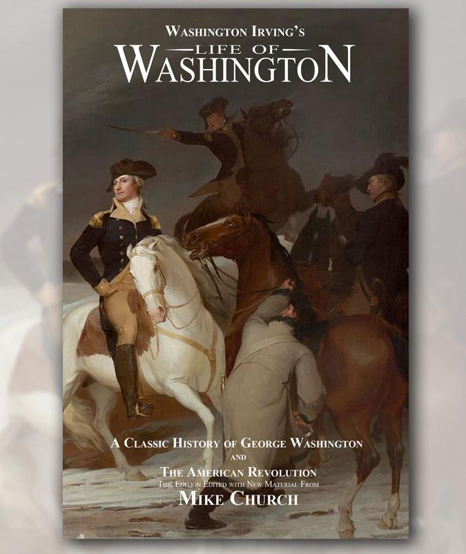 """Washington Irving's """"Life of Washington"""""""
